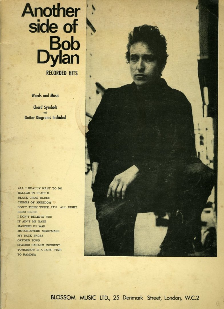 Another side of Bob Dylan. ...