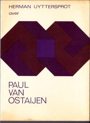 Uyttersprot, Herman - Over Paul van Ostaijen