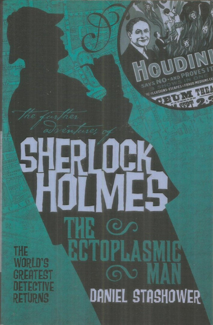 Stashower, Daniel - The further adventures of Sherlock Holmes - The ectoplasmic man