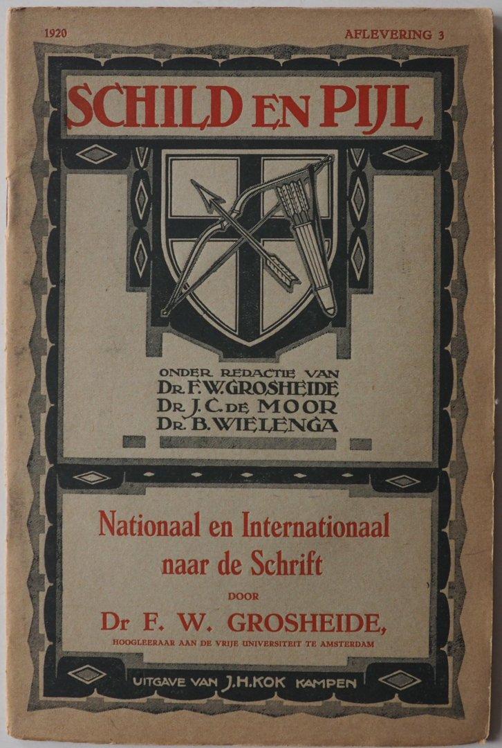 Grosheide F W e.a. redactie, tekst Grosheide F W - Schild en Pijl 1920 Aflevering 3  Nationaal en Internationaal naar de Schrift