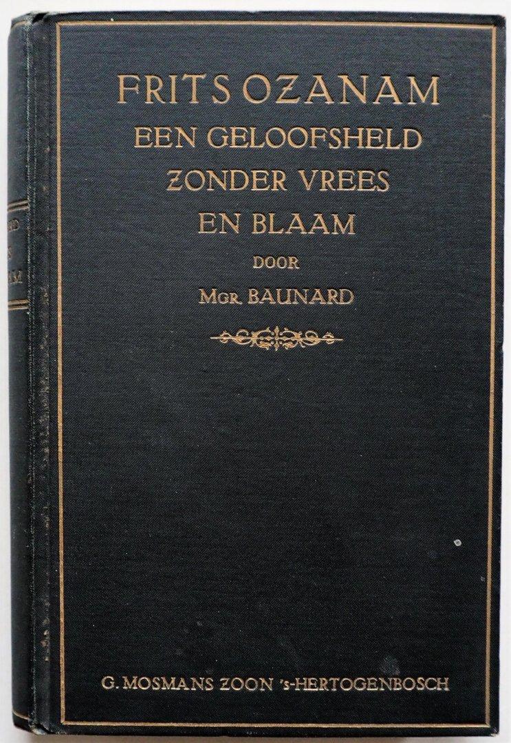 Baunard, Geautoriseerde vrije bewerking door Vergnes A - Frits Ozanam een geloofsheld zonder vrees en blaam