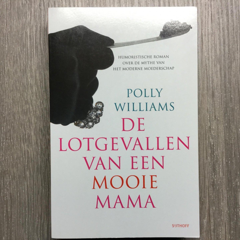 Williams, P. - De lotgevallen van een mooie mama