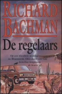 Bachman, Richard - Bachman De  regelaars