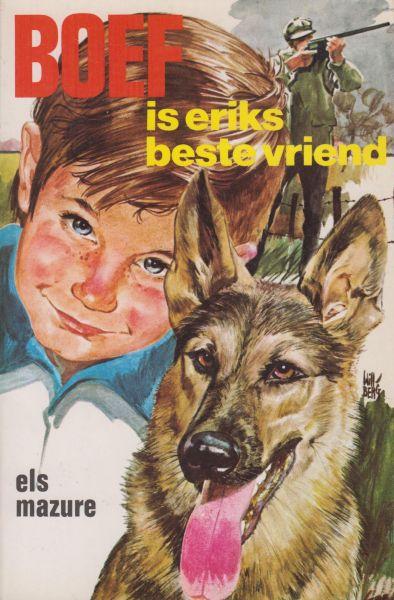 Mazure, Els - Boef is Eriks beste vriend. Ill. Will Berg