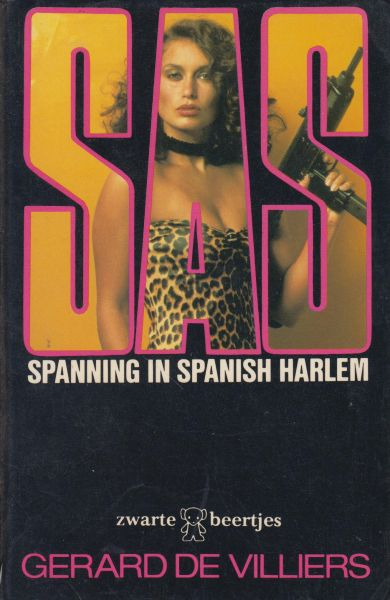 Villiers (Parijs, 8 december 1929 - Paris, 31 oktober 2013), Gerard de - SAS Spanning in Spanisch Harlem. Oorspr. Marathon a Spanish Harlem. Vert. Ceasarea Cuvet.