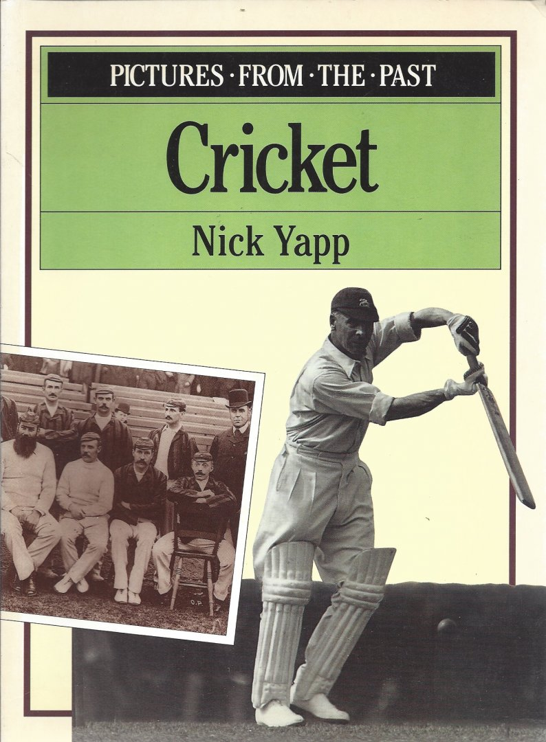 YAPP, NICK - Cricket -Pictures . from . the . past