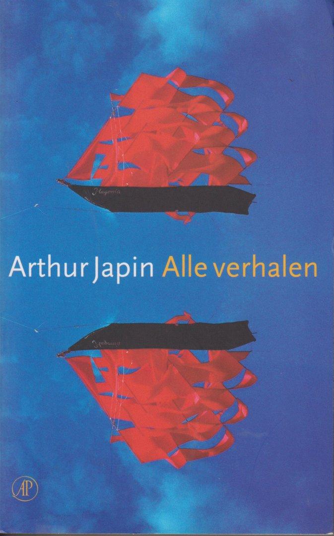 Japin (born 26 July 1956 in Haarlem), Arthur Valentijn - Alle verhalen -    Door de enorme successen die Arthur Japin met zijn romans heeft, zou bijna worden vergeten dat hij ook een schrijver van korte verhalen is. Niet minder dan vier Magonische verhalen waarmee hij in 1996 als schrijver debuteerde