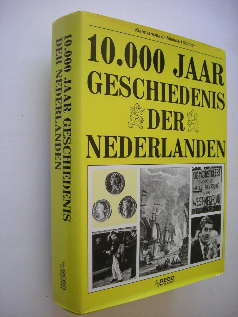 Jansma, K. En Schroor, M. - 10,000 jaar geschiedenis der Nederlanden.