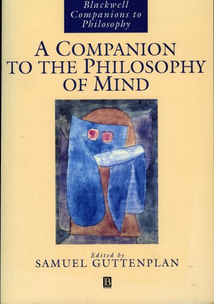 GUTTENPLAN, Samuel (edited by) - A Companion to the Philosophy of Mind