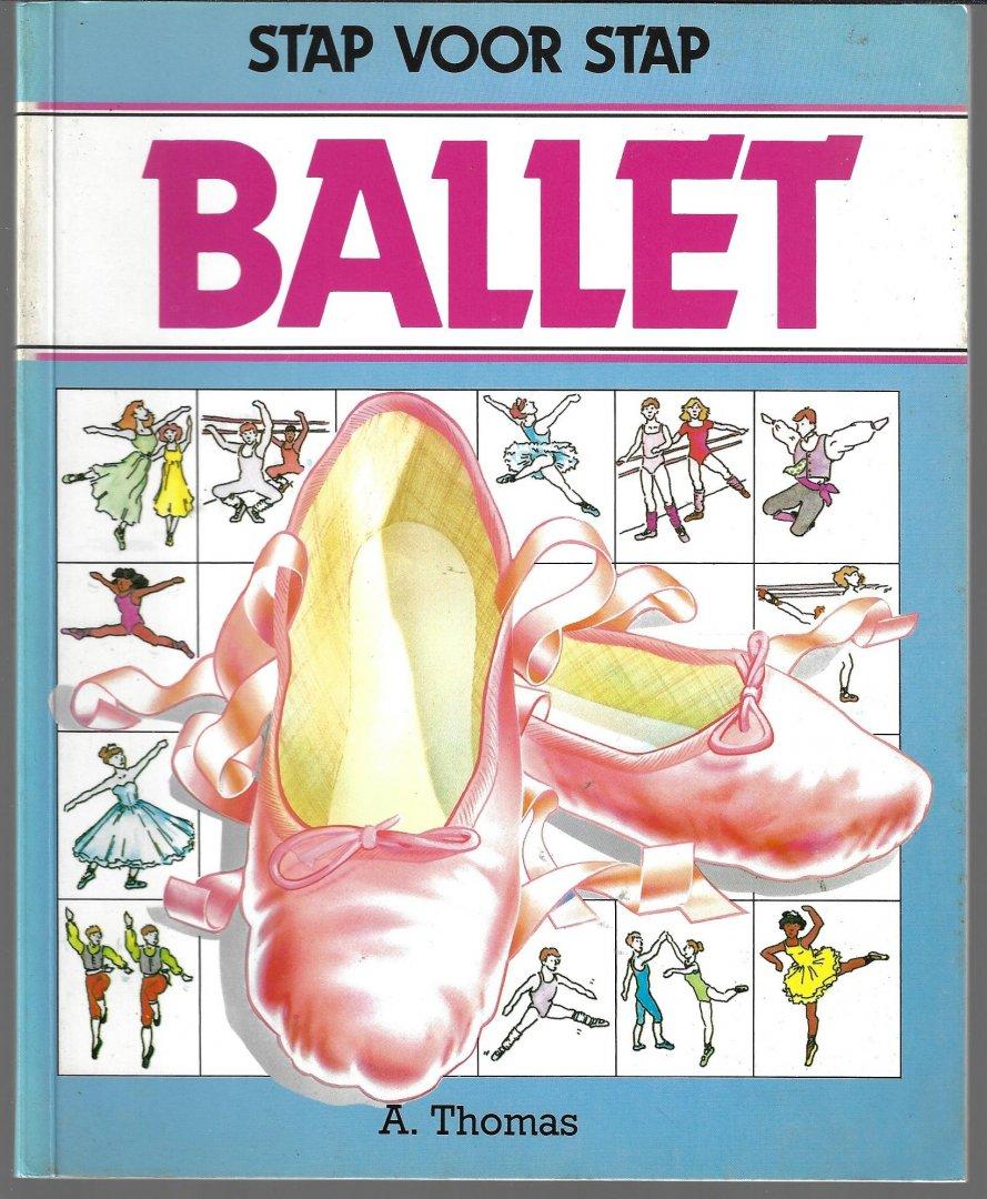 THOMAS, A. - Stap voor stap ballet