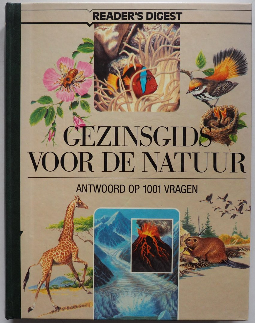 Readers Digest; Durward ; e.a. - Gezinsgids voor de natuur Antwoord op 1001 vragen