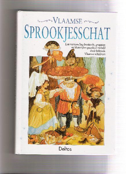 div bekende vlaamse schrijvers - vlaamse sprookjesschat ( een verzameling boeiende, grappige en kleurrijke sprookjes verteld door bekende vlaamse schrijvers )