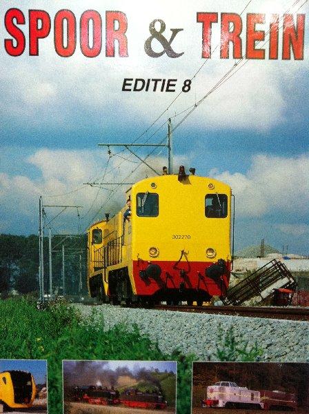 Geste, Carel van - Spoor & Trein editie 8
