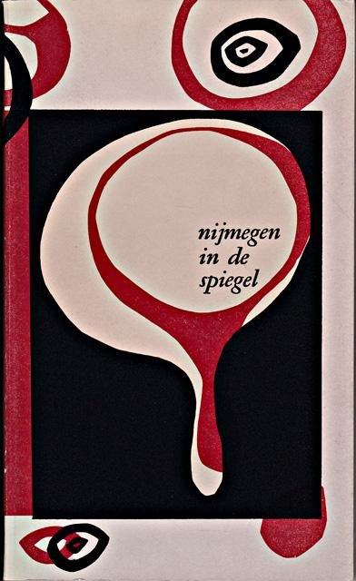 Dickmann, F.J. - Nijmegen in de spiegel