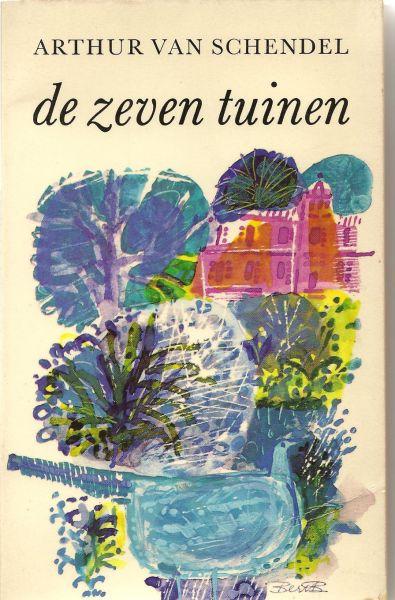Schendel (March 15, 1874, Batavia, Dutch East Indies - September 11, 1946, Amsterdam), Arthur van - De zeven tuinen