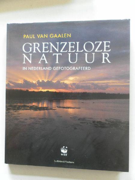 Gaalen, Paul van - Grenzeloze natuur in Nederland gefotografeerd.