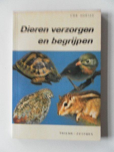 Adrian, Chr. - Dieren verzorgen en begrijpen