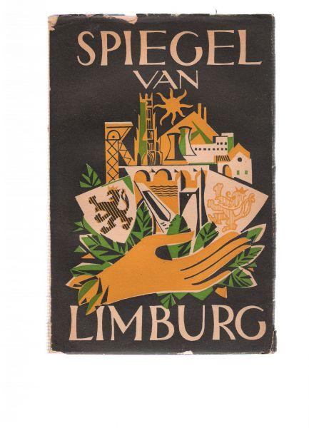 ingeleid door de bisschoppen van luik en roermond en de gouverneurs der beide limburgen - spiegel van limburg deel II