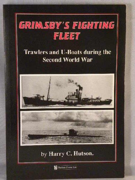 Hutson, Harry C. - Grimsby's fighting fleet