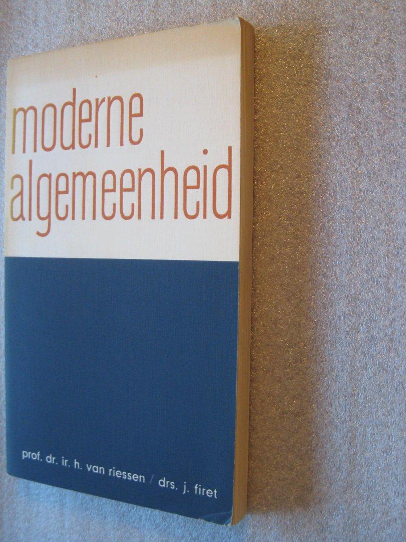 Riessen, Prof.Dr.Ir. H. van / Firet, Drs.J. - Moderne algemeenheid