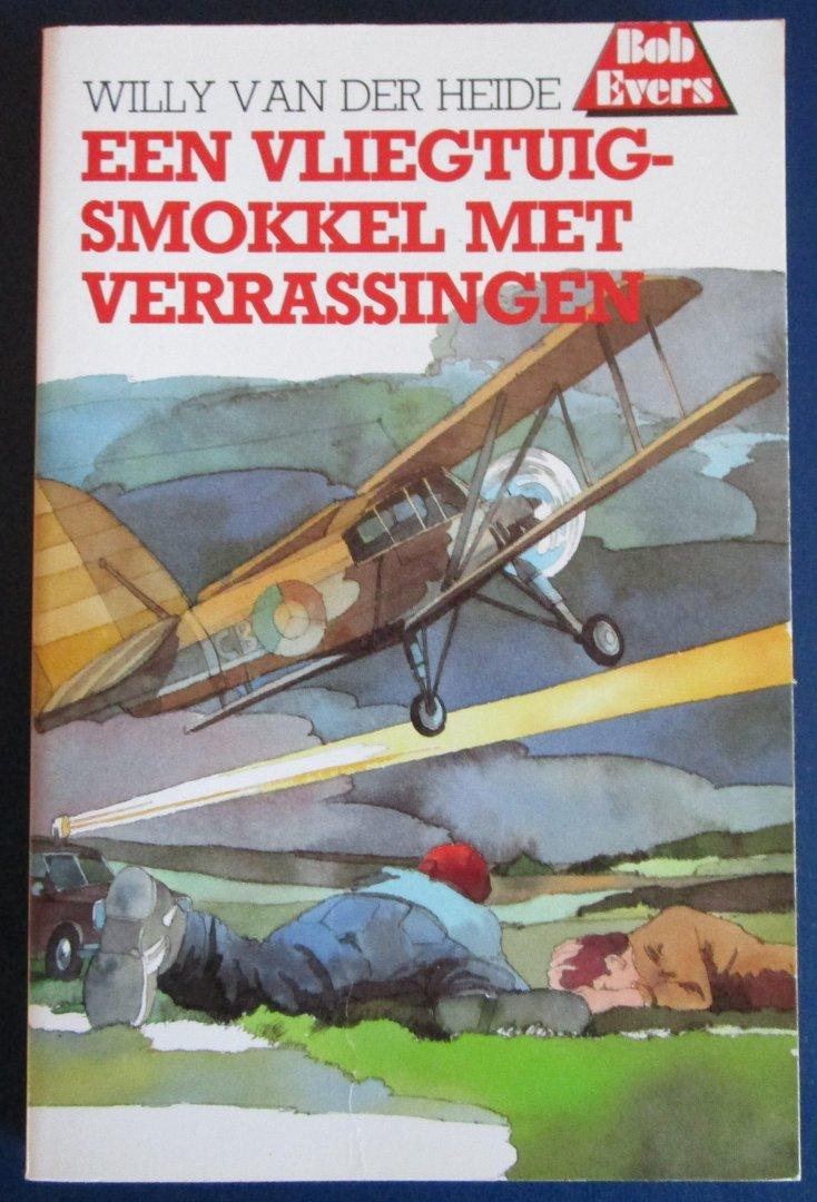 Van der Heide, Willy - Bob Eversserie nr. 25 - Een vliegtuigsmokkel met verrassingen