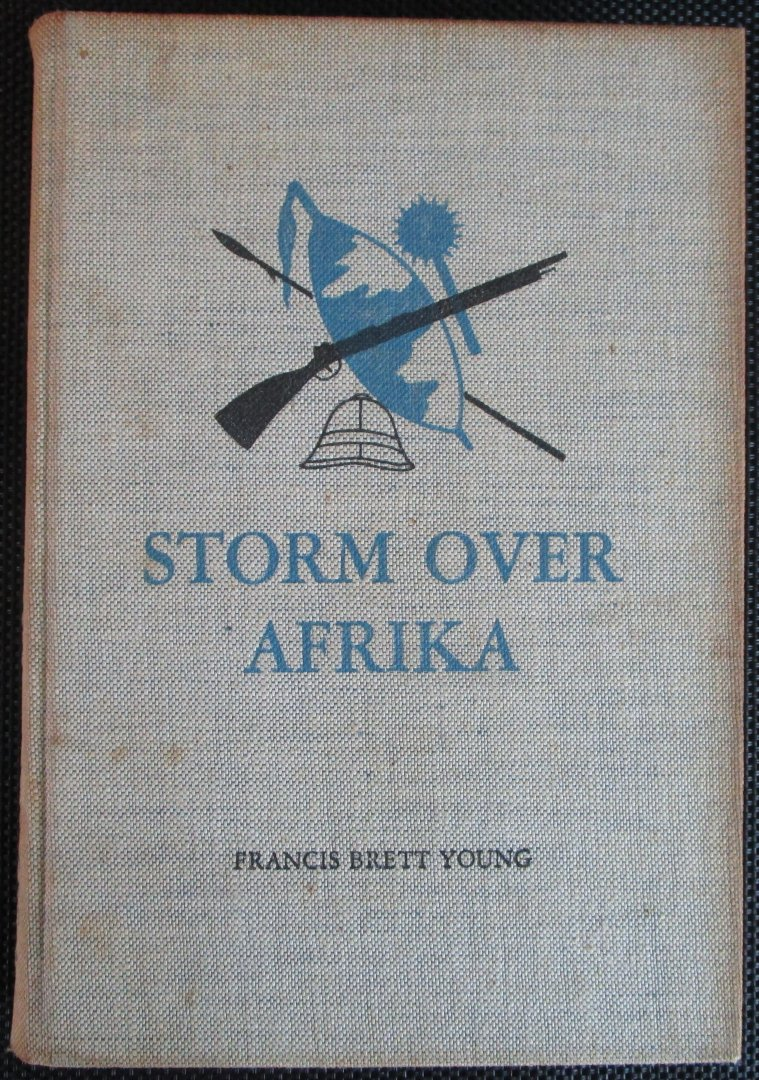 Young, Francis Brett - Storm over Afrika