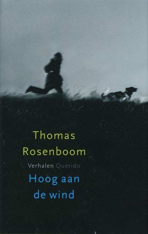 Thomas Rosenboom - Hoog aan de wind verhalen