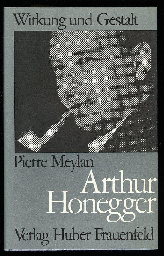 Arthur Honegger. Humanitäre...