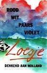 Loesje - Rood  wit paars violet - Denkend aan Holland