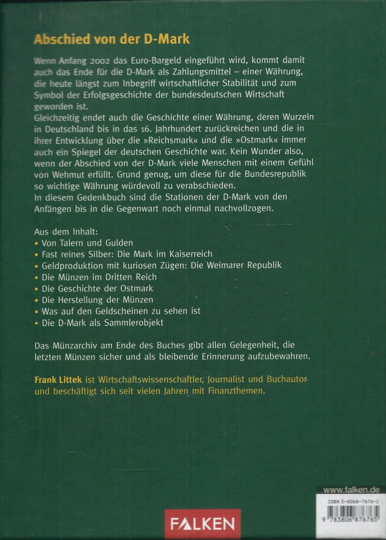 Littek, Frank - 1948 DEUTSCHE MARK 2001 - DAS D-MARK GEDENKBUCH. Mit persönlichen Münzarchiv