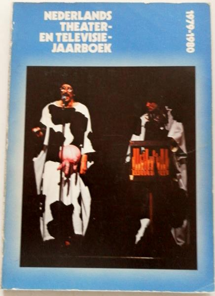 Bresser Paul Jan, Lindenberg Gerrit e.a Illustrator : Akerman Anthony e.a - Nederlands theater- en televisie jaarboek 1979-1980