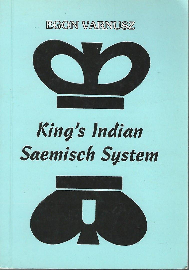 VARNUSZ, EGON - King's Indian Saemisch System