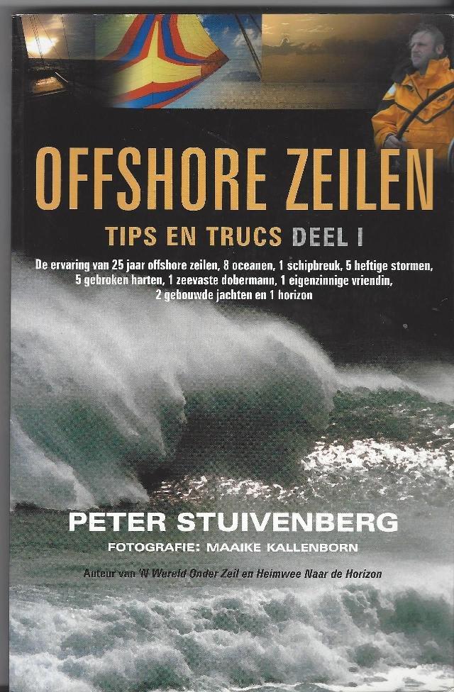 STUIVENBERG, PETER - Offshore zeilen -Tips en Trucs deel 1