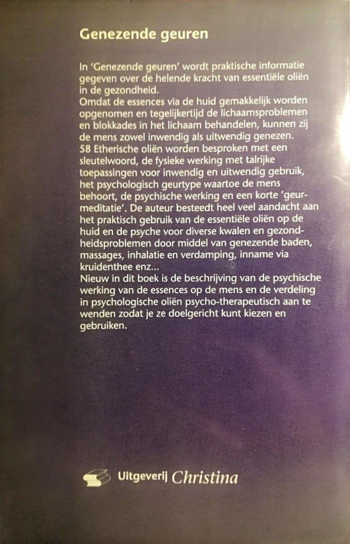 Droesbeke , Erna . [ isbn 9789064580383 ] 4419 - Genezende Geuren. ( Praktisch Handboek voor Aromatherapie. ) Praktisch handboek voor schoonheidsverzorging. Praktische informatie over de helende kracht van essentiële oliën in de gezondheid.  Dit is een dik boek over etherische oliën als helende -