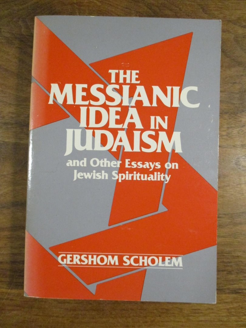 the messianic idea in judaism scholem gershom