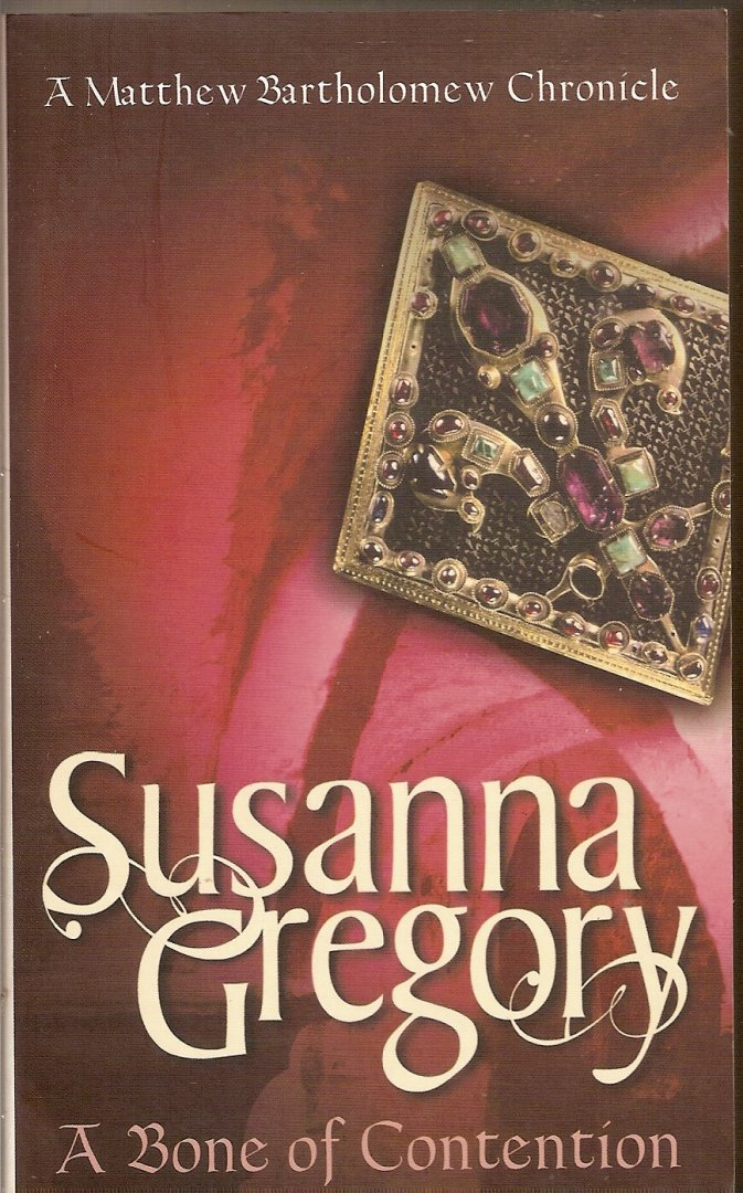 Gregory, Susanna - A Bone of Contention
