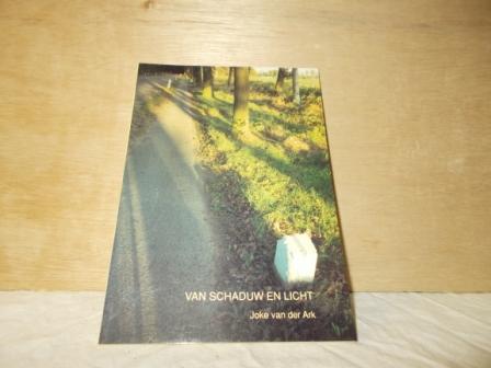 Ark, J. van der - Van schaduw en licht / druk