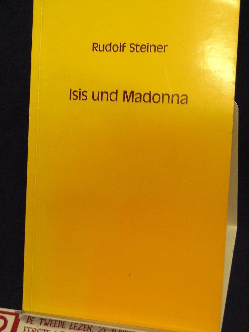 Steiner, Rudolf - Isis und Madonna