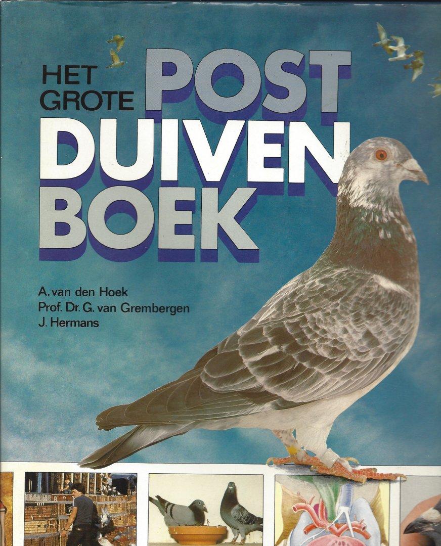 HOEK, A. VAN DEN ET ALL - Het Grote Postduivenboek