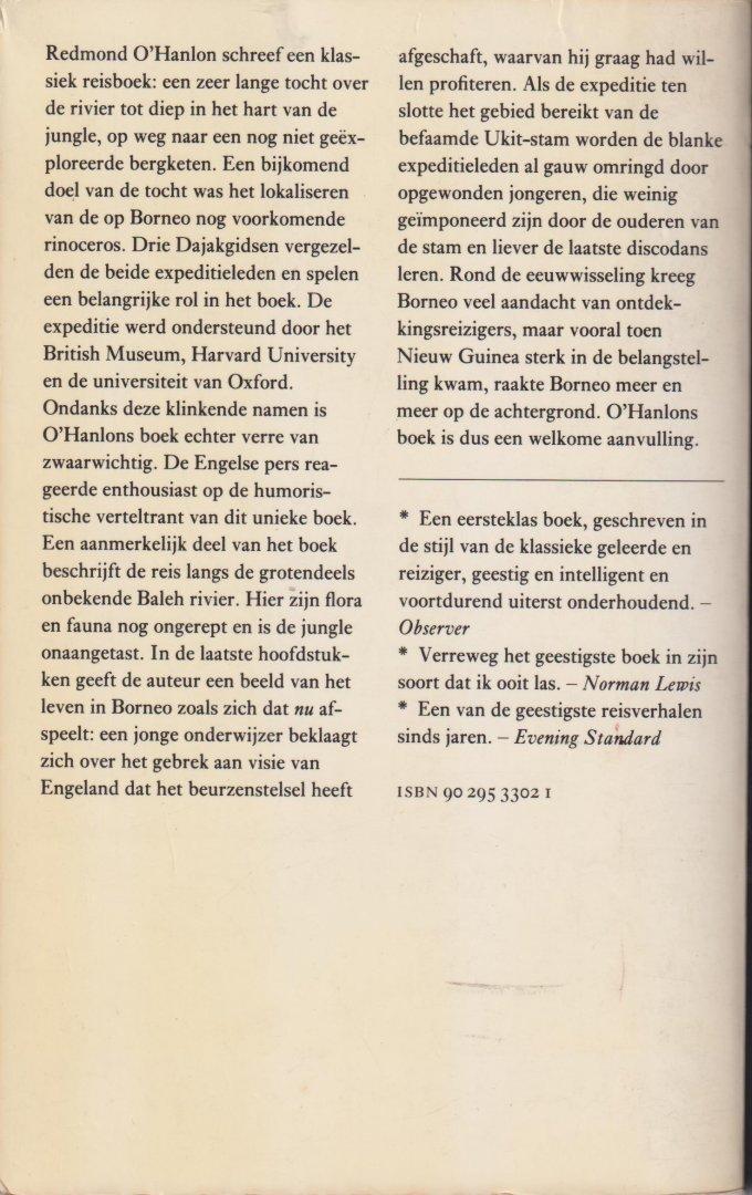 O'Hanlon, Redmond - Naar het hart van Borneo - Het verslag van een reis met James Fenton in 1983 naar de bergen van Batu Tiban. Vertaling Tinke Davids, met fotos en kaartjes, omslag Joost van de Woestijne