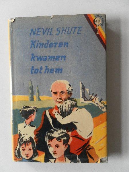 Shute, Nevil - Kinderen kwamen tot hem