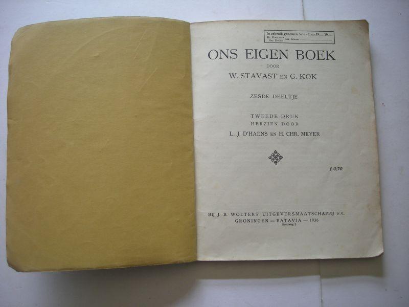 Stavast, W. en Kok, G / D'Haens, L.J. en Meyer, H.Chr.,herz. / J.Wolers-v.B., illustr.. - Ons eigen Boek, zesde deeltje (leesboekje voor taalonderwijs in Ned.Indie)