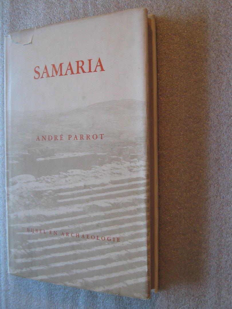 Parrot, Andre - Samaria / Bijbel en archeologie deel 6
