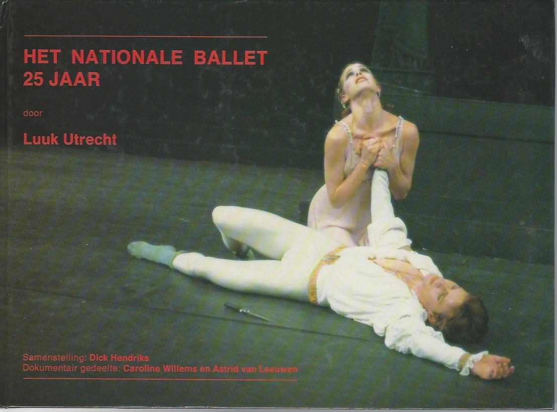 UTRECHT, LUUK - Het Nationale Ballet 25 jaar