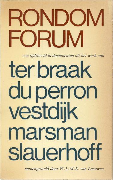 Leeuwen (Amsterdam 8 september 1895 - Schoorl 21 maart 1974), Willem Lion Marinus Ernest van - Rondom Forum een tijdsbeeld uit het werk van Ter Braak Du Perron Vestdijk Marsman Slauerhoff