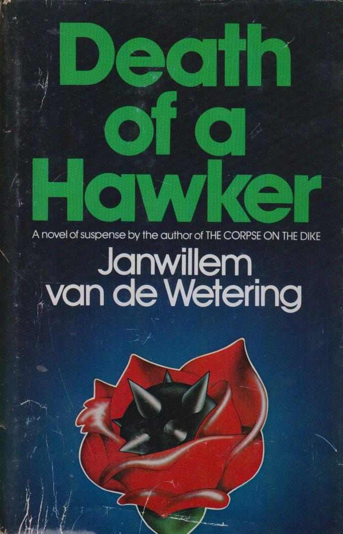 Wetering (Rotterdam, 12 februari 1931 - Blue Hill (Maine), 4 juli 2008), Jan Willem Lincoln van de - Death of a Hawker