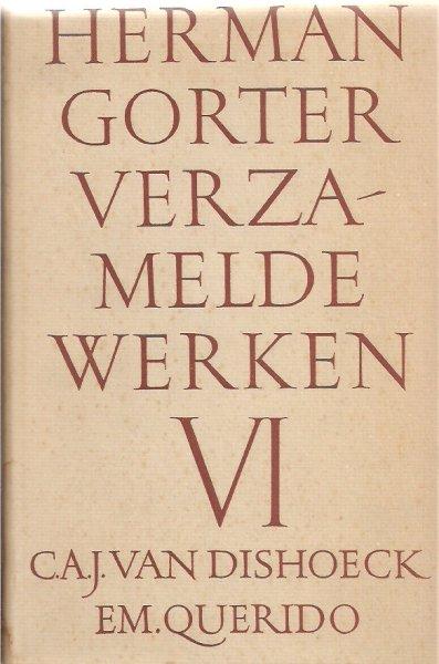 """GORTER, HERMAN - HERMAN GORTER """"VERZAMELDE WERKEN"""" deel VI. Liedjes en verzen"""