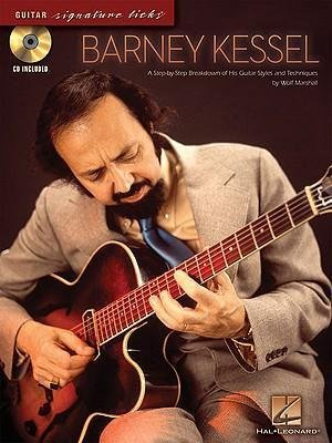 Marshall, Wolf - Barney Kessel Guitar / A Step-by-Step Breakdown of His Guitar Styles and Techniques