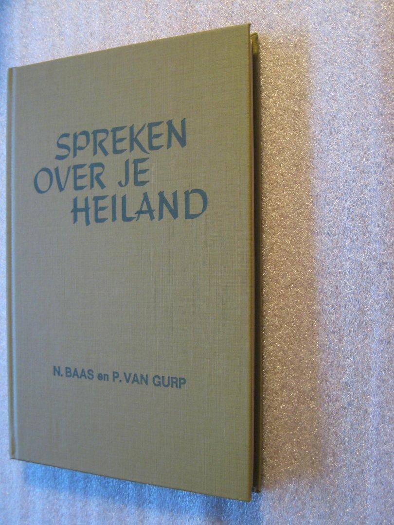 N. Baas en P.van Gurp - Spreken over je heiland