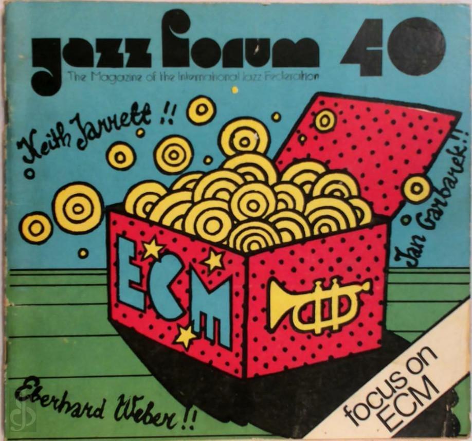 - Jazz Forum 40 Keith Jarrett!! Eberhard Weber!! Jan Garbarek!!